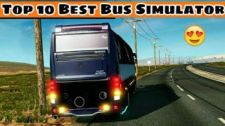 Top 10 Best Bus Simulator Games For Android & iOS | Download