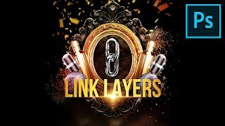 """1-Minute Photoshop - Power of """"Linked Layers"""""""