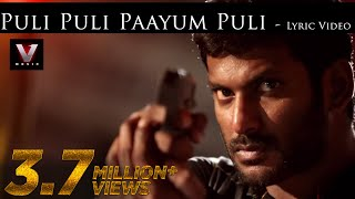 Paayum Puli - Puli Puli Paayum Puli - Lyric Video | D Imman | Vishal | Kajal Aggarwal | Suseenthiran