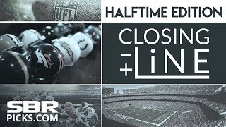 Closing Line - NFL Halftime Edition | Afternoon Game Odds Report & Free Updated Picks