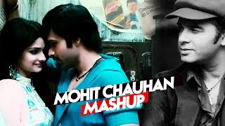 Mohit Chauhan Mashup - Full Video