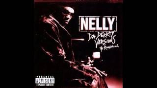 Nelly & the St Lunatics EI the tipdrill remix