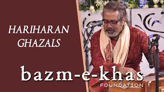 HARIHARAN | Ghazals | Bazm e Khas |  live concert- full