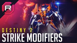 Destiny 2 Strike Modifiers