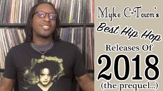 Best Hip Hop Releases Of 2018 (The Prequel)