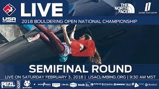 Semi-Final Round - 2018 Open Bouldering National Championship