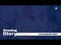 KIJITONYAMA LUTHERAN CHURCH - 07.08.2017 EVENING GLORY (THE SCHOOL OF HEALING) Live Stream
