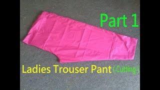 Ladies Trouser Pant Cutting|Women Trouser Cutting|HOW TO MAKE TROUSER PANT(Measurement & Cutting)|P1