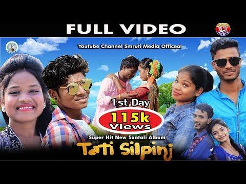 Xxx Mp4 New Santali Video Song Tati Silpinj Full Video 2018 3gp Sex