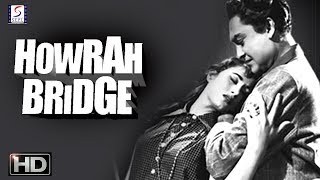 Howrah Bridge | Super Hit Suspense Movie | Ashok Kumar, Madhubala | HD