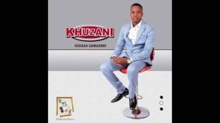 Khuzani - Isixaxa Samaxoki (Official Audio)