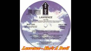 Lawrence  - She's A Devil (Factory Team Edit)