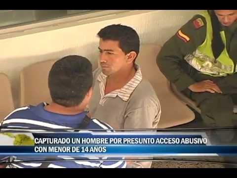 Capturado un hombre por presunto acceso carnal abusivo con menor de 14 años