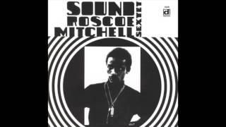 Roscoe Mitchell Sextet - Sound (1966) FULL ALBUM