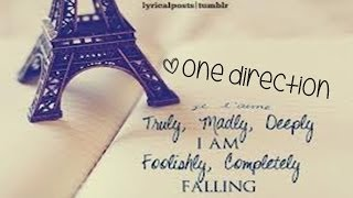 One Direction - Truly Madly Deeply [Lyrics]