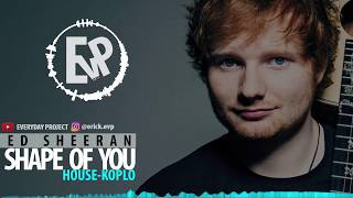 SHAPE OF YOU (HOUSE-KOPLO) - ROMY WAVE (COVER)   [EvP REMIX]