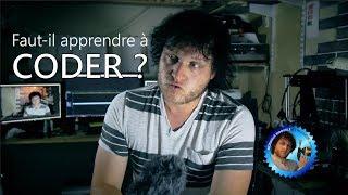 Faut-il apprendre à CODER ? - Vrac - Monsieur Bidouille