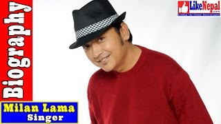 Milan Lama - Nepali Lok Singer Biography Video, Songs