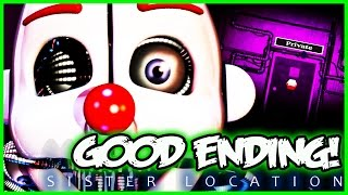 FNAF Sister Location GOOD ENDING! ★SECRET NIGHT★ - Five Nights at Freddy's Sister Location Gameplay
