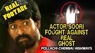 Tamil Actor Soori Encounters Ghost on Highway | Unedited Actor Soori Ghost Video | Shocking Video