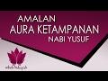 Download Amalan nabi yusuf untuk membuka aura ketampanan pria nampak mempesona