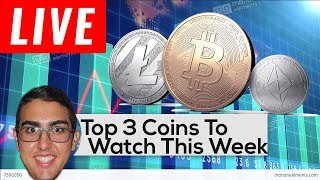 Top 3 Coins To Watch - Bitcoin, Ethereum, & More!