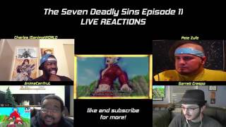 The Seven Deadly Sins Ep 11 Live Reactions 七つの大罪