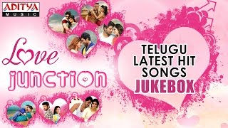 ♥ Love Junction ♥ Telugu Latest Hit Songs ► Jukebox