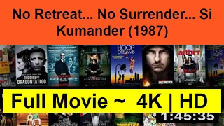 No-Retreat...-No-Surrender...-Si-Kumander--1987--full-duration