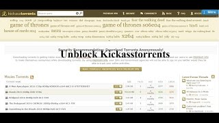 How to Unblock Kickass torrent AND Hide Ip Address