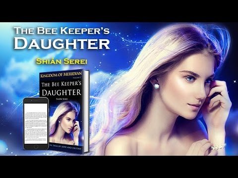 Romance Author - The Bee Keeper's Daughter by Shiån Serei
