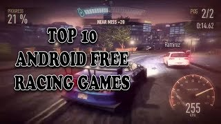 Top 10 Free Racing Games For Android