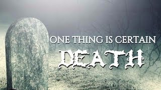 One Thing Is Certain | Mufti Menk