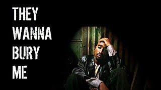 2Pac - They Wanna Bury Me (NEW 2017 Banger)