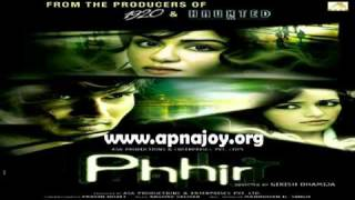 Satrangi Saathiya - Toshi Sabri - Phhir (2011) Hindi Movie Full Song