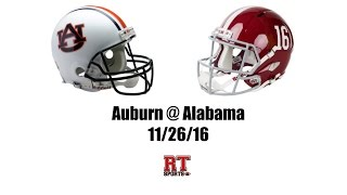 Auburn Tigers at Alabama Crimson Tide in 30 Minutes - 11/26/16
