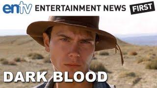 Dark Blood Movie First Look - River Phoenix Final Film Completed: ENTV