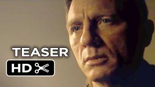 Spectre Teaser TRAILER (2015) - Daniel Craig Movie HD