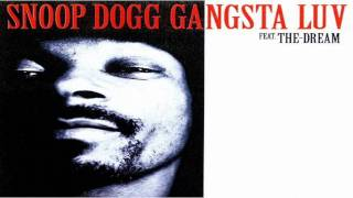 Snoop Dogg - Gangsta luv (Ft. The Dream) **NEW 2009*