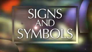 In the Beginning: Signs and Symbols