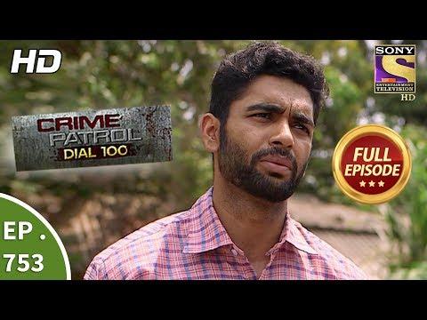 Xxx Mp4 Crime Patrol Dial 100 Ep 753 Full Episode 11th April 2018 3gp Sex