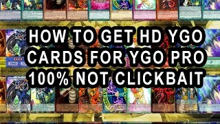 HOW TO GET HD/ALTERNATE RARITY YUGIOH CARDS FOR YGO PRO FOR FREE 100% NOT CLICKBAIT! (GONE SEXUAL?)