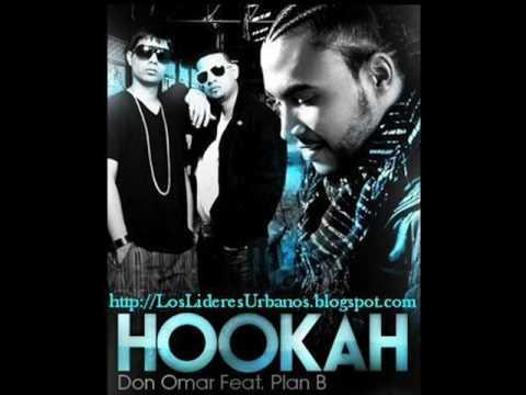 Plan B Ft. Don Omar - Hooka [Original HQ]