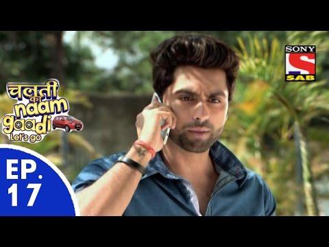 Chalti Ka Naam Gaadi…Let's Go चलती का नाम गाड़ी लेट्स गो Episode 17 19th November 2015