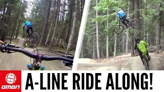 A-Line Ride Along with Ruaridh Cunningham And Greg Williamson