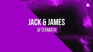 Jack & James - Aftermath [FREE DOWNLOAD]