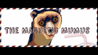 Frettchen Saft - The Magnetic Mumus