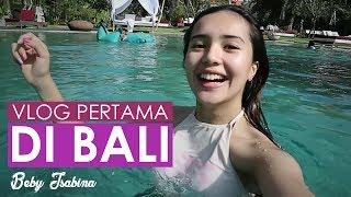 Beby Vlog - #1 : My First Vlog EVER!!! BALI