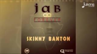 Skinny Banton - Jab Forever