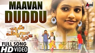 A Happy Married Life | Maavan Duddu | Kannada New Video Song-2017 | Film by: Aanand Vathar